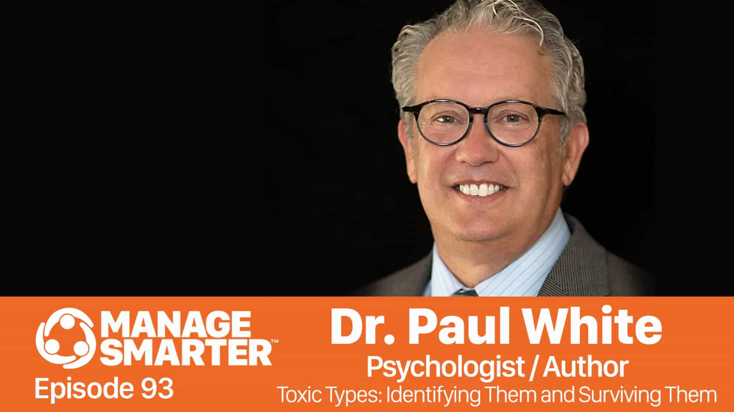 Dr. Paul White on Manage Smarter podcast from SalesFuel