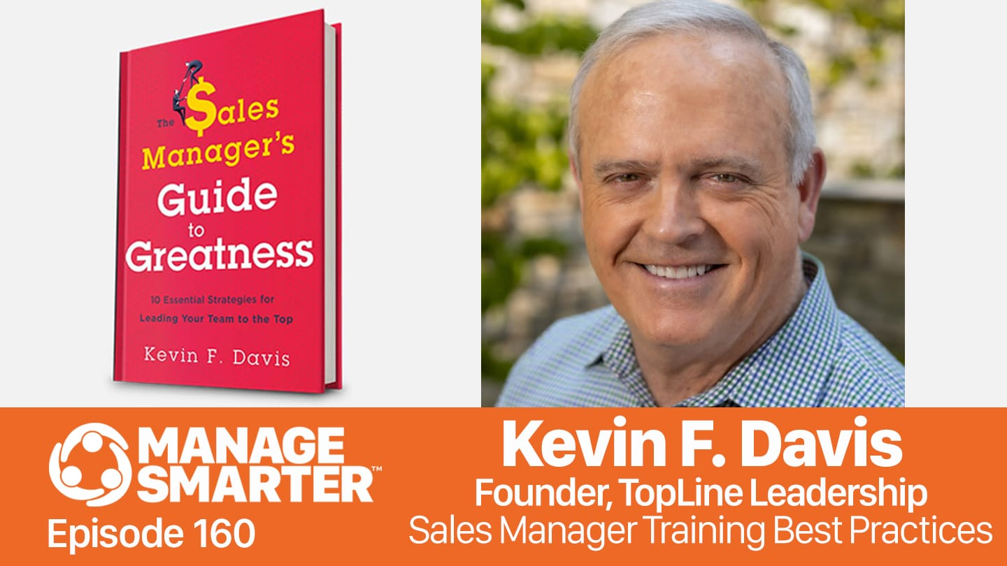 Kevin F. Davis on the Manage Smarter podcast from SalesFuel