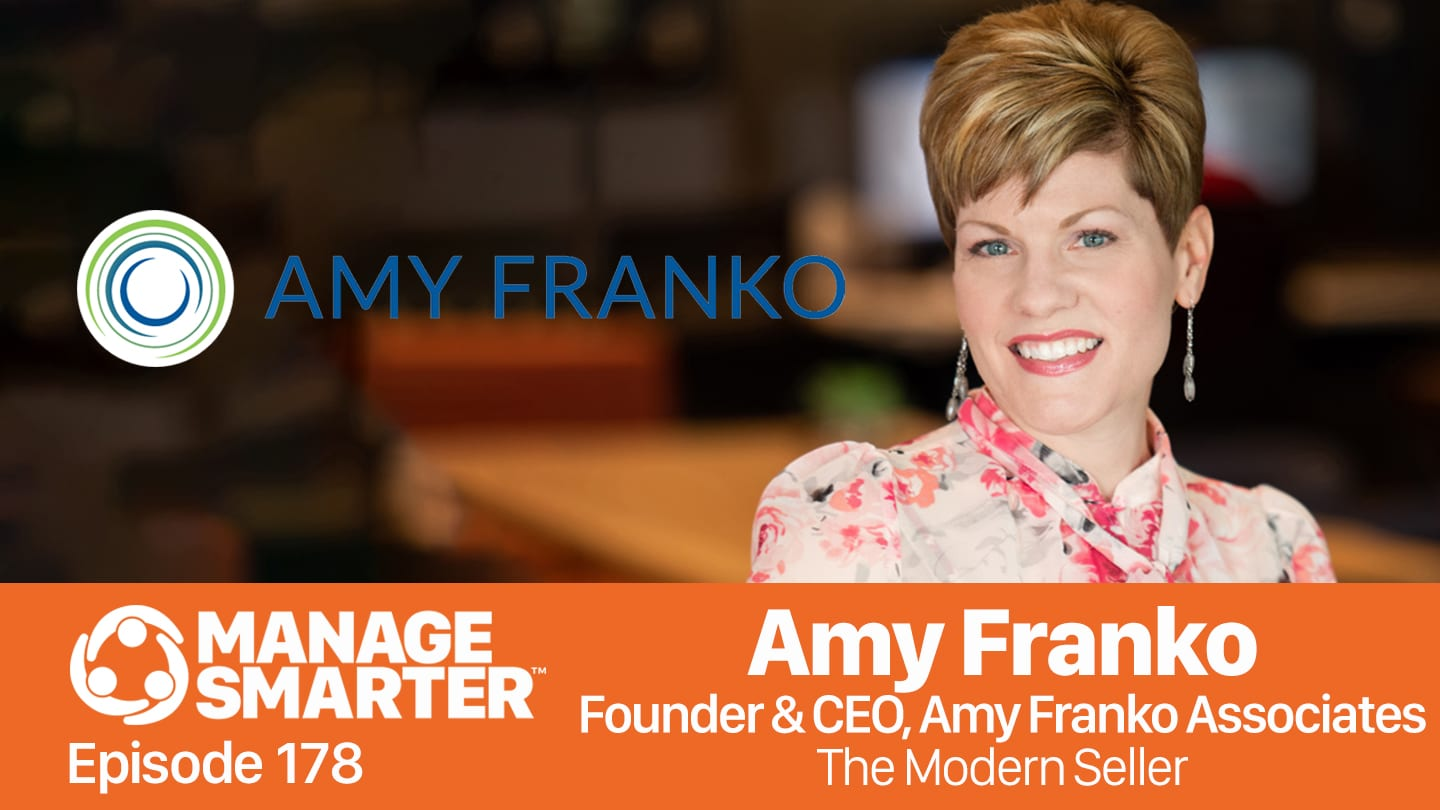 Amy Franko on the Manage Smarter Show from SalesFuel