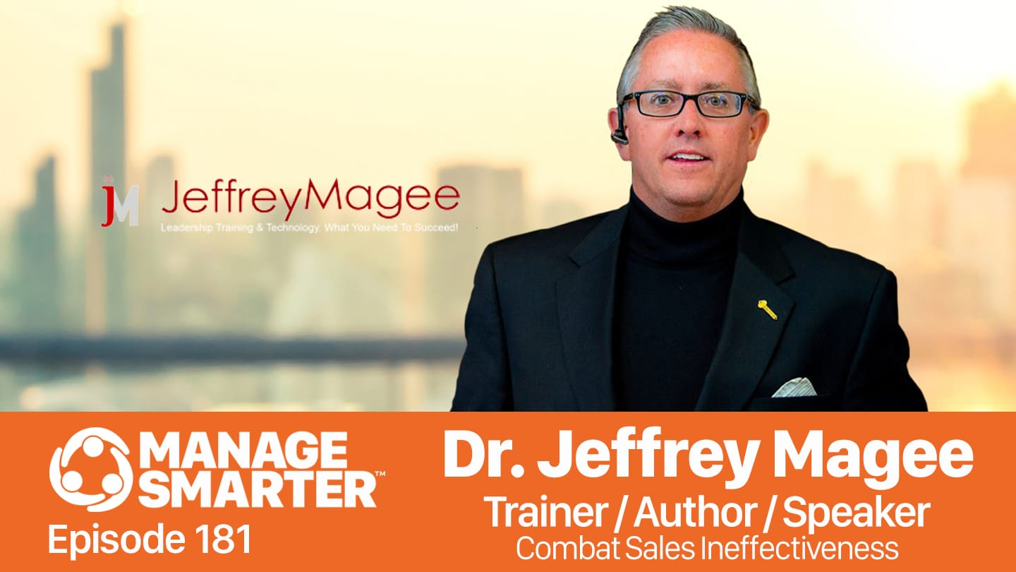 Dr. Jeffrey Magee on the Manage Smarter Show from SalesFuel podcast and vodcast